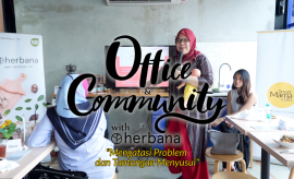 05. Office Community Herbana_ Gordi HQ Sharing Moment COVER for Youtube-960x540